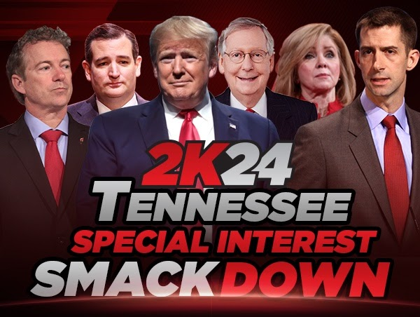 Tennessee U.S. Senate GOP Primary:  Fringe Groups & 2024 Presidential Proxy War